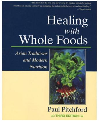 Healing_with_Whole_Foods_by_Paul_Pitchford