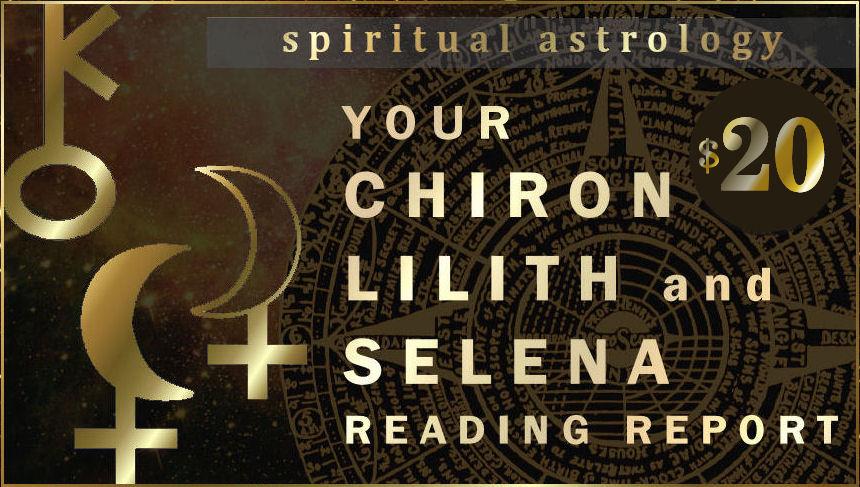 Chiron Black Moon Lilith and White Moon Selena Natal Astrology