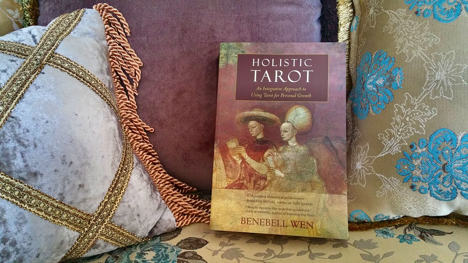 Holistic Tarot An Integrative Approach to Using Tarot for Personal Growth